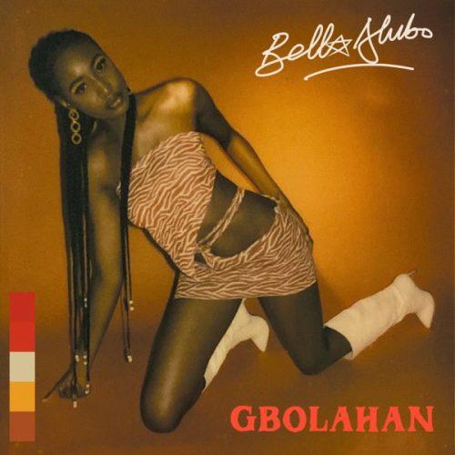 Bella Alubo – Gbolahan