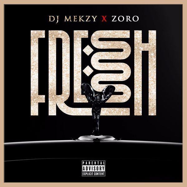 DJ Mekzy ft. Zoro – Fresh Ibo Boy