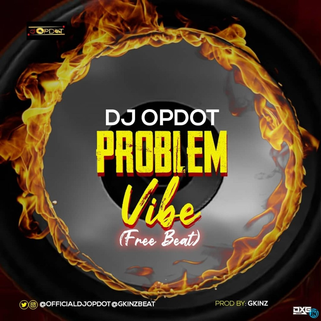 DJ OP Dot Problem Vibe Beat