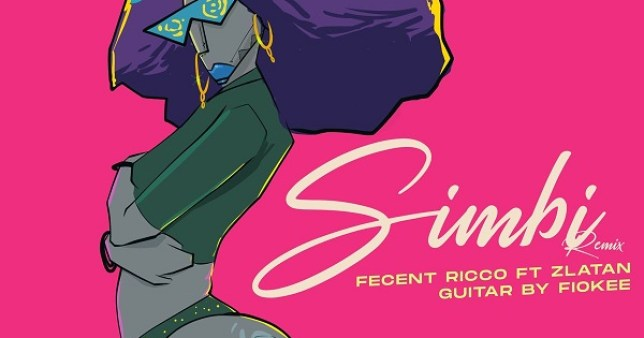 Fecent Ricco Ft Zlatan – Simbi Remix