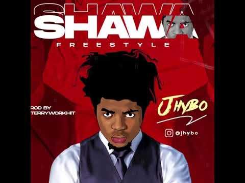 Jhybo – Shawa Freestyle
