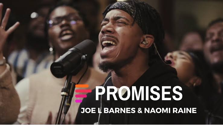 Maverick City Ft Joe L Barnes Naomi Raines – Promises