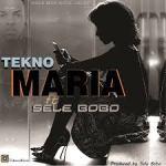 Tekno – Maria ft. Selebobo