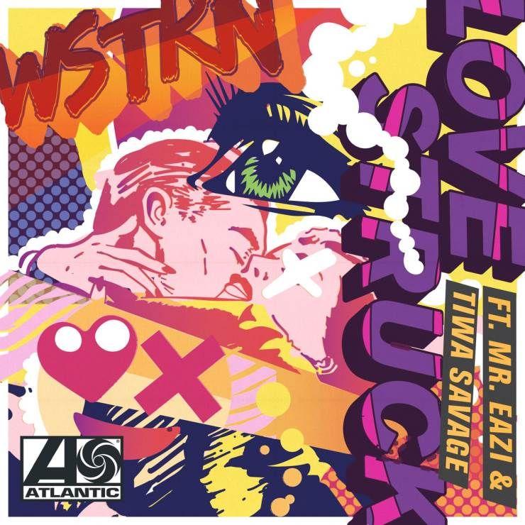 WSTRN – Love Struck ft. Tiwa Savage Mr. Eazi
