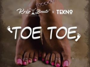 Krizbeatz – Toe Toe ft. Tekno