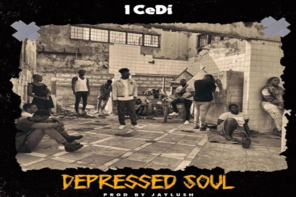 1 CeDi – Depressed Soul