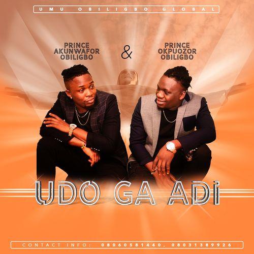 Umu Obiligbo - Udo Ga Adi