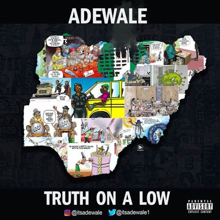 Adewale – Truth On A Low