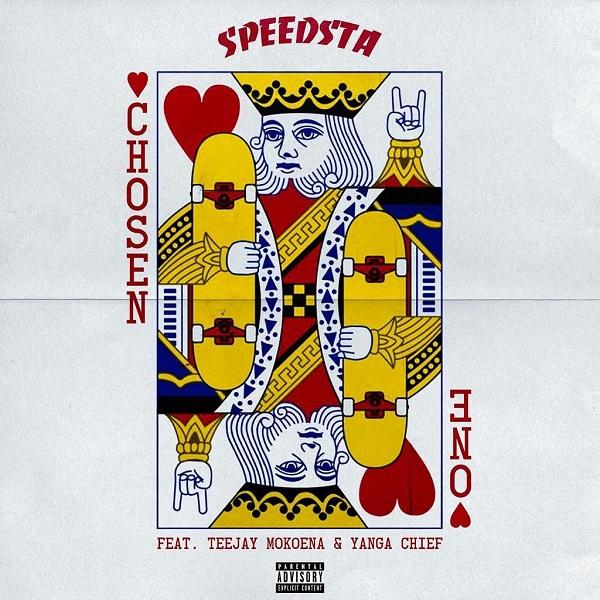 DJ Speedsta – Chosen One ft. Yanga Chief Teejay Mokoena
