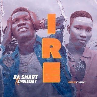 Dasmart Ft. Zinoleesky – Ire Goodness
