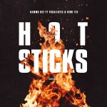 Kammu Dee – Hotsticks Ft. Focalistic Semi Tee