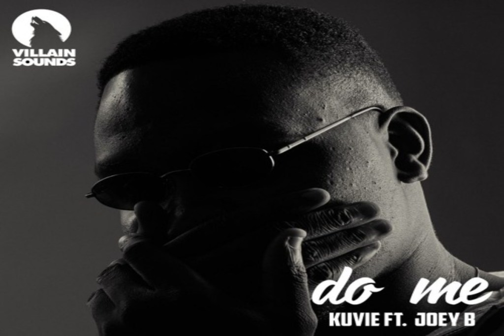 Kuvie – Do Me ft Joey B