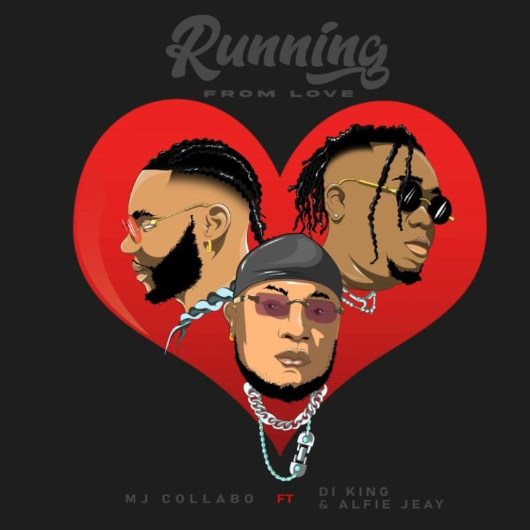 MJ Collabo – Running From Love Ft DI King Alfie Jeay