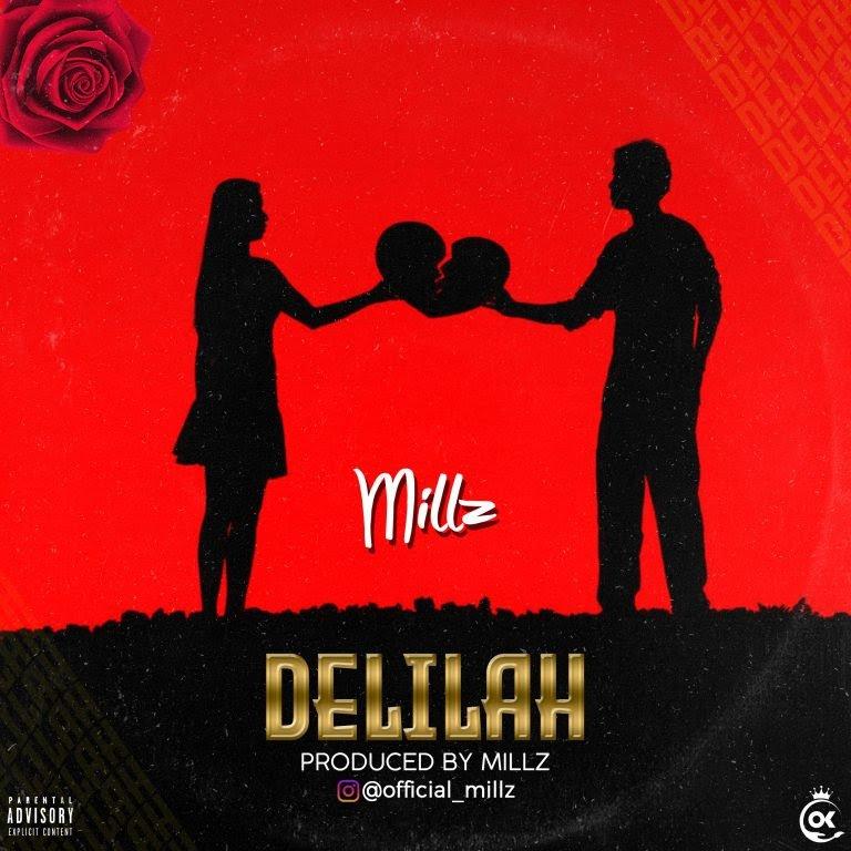 Millz – Delilah Free