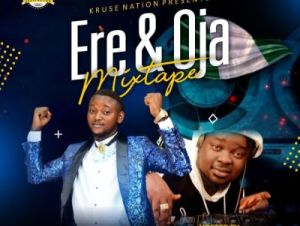 Mixtape DJ Real – Ere And Oja Mix