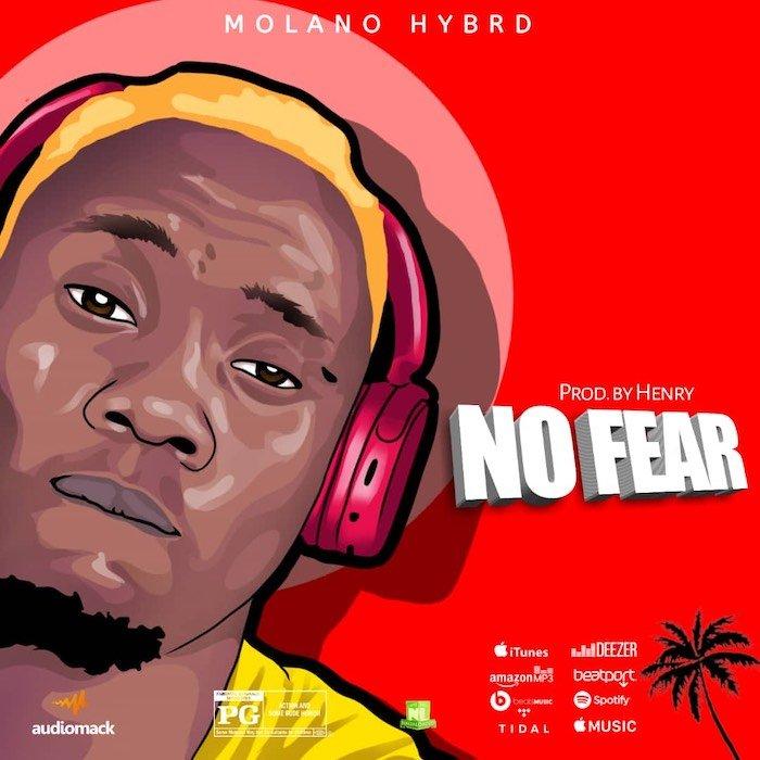 Molano Hybrd – No Fear