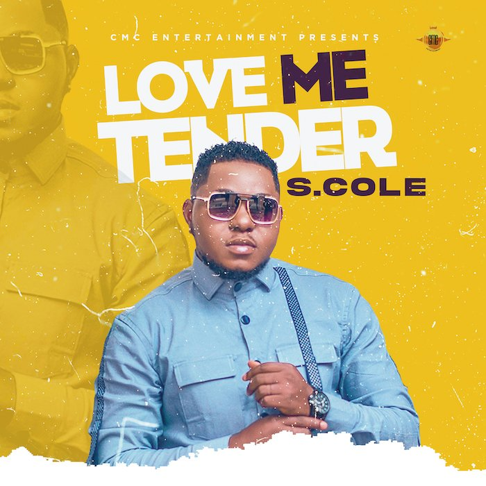 S.Cole – Love Me Tender
