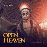 Shadow G – Open Heaven