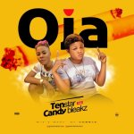 Tenstar Ft. Candy Bleakz – Oja