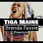 Tiga Maine – Brenda Fassie Freestyle