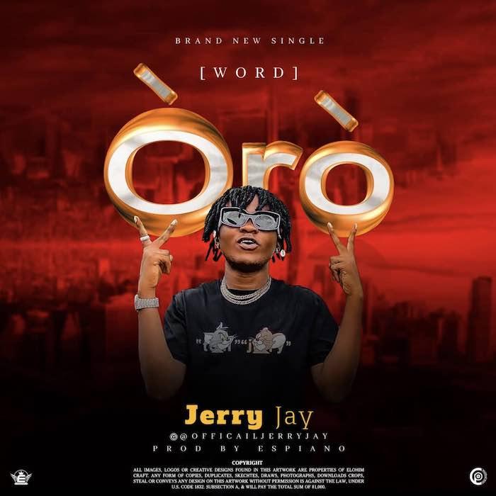 Jerry Jay – Oro (Word)