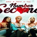 Adina ft Petrah X Efya – Number Second