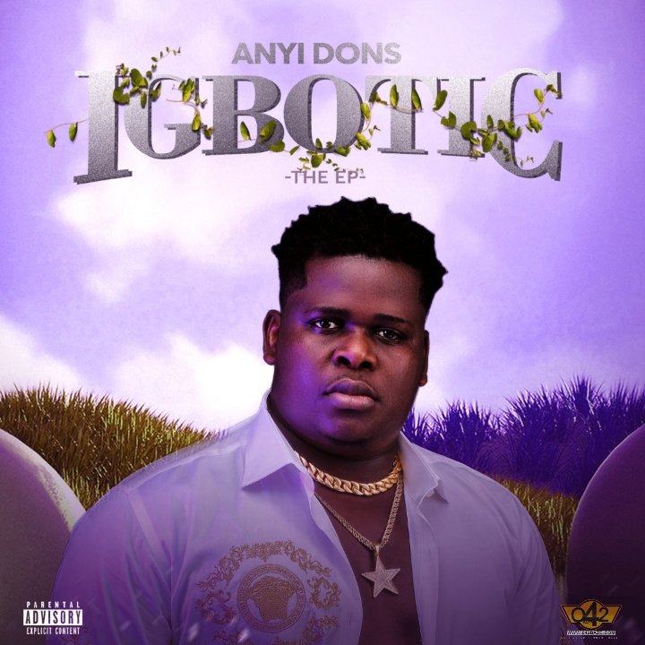 Album Anyidons Igbotic EP Mp3 Download