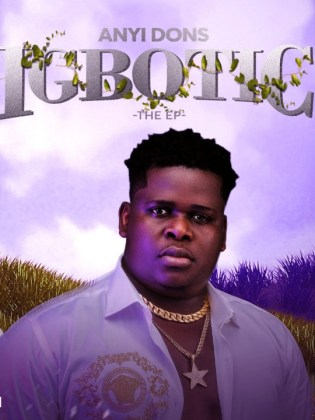 Album Anyidons Igbotic EP Mp3 Download
