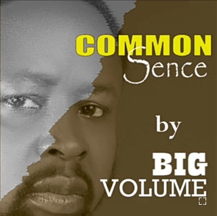 Big Volume – Common Sense
