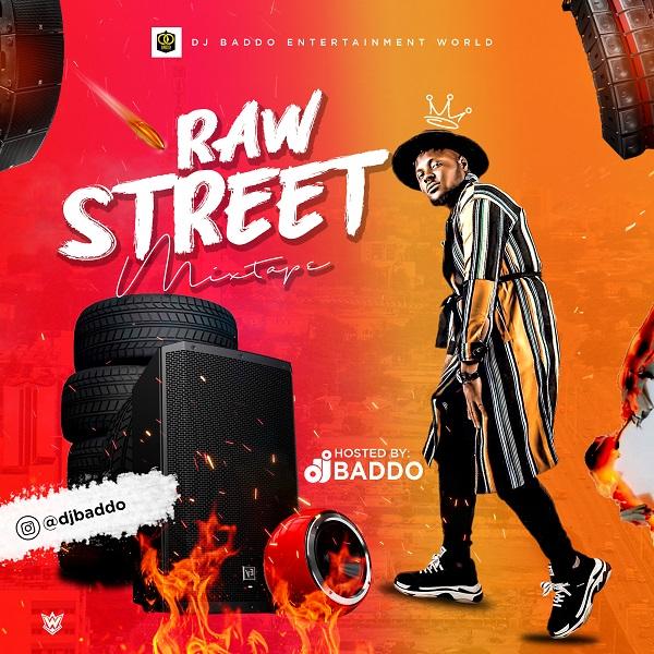 DJ Baddo – Raw Street Mixtape