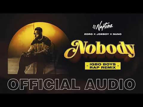 DJ Neptune – Nobody Igbo Boys Rap Remix ft. Joeboy Nuno Zoro