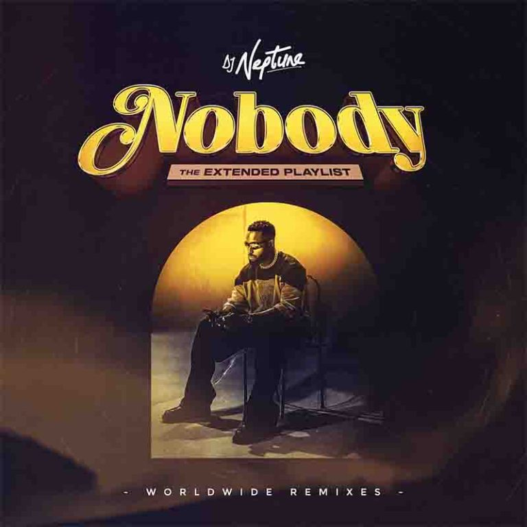 "(Album) DJ Neptune – Nobody (Worldwide Remixes)"" Full EP Is Out"