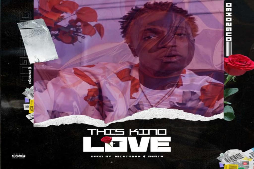 Demo2Gud – This Kind Love