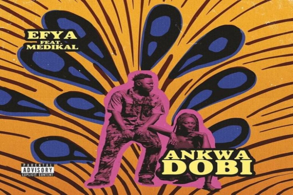 Efya – Ankwadobi ft Medikal