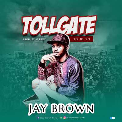 Jay Brown Toll Gate 201020 Donemmynaija