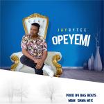 Jaybytee – Opeyemi