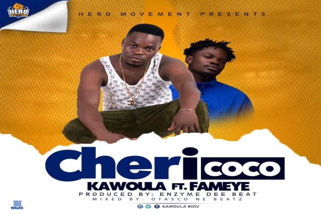Kawoula Biov – Chericoco ft Fameye