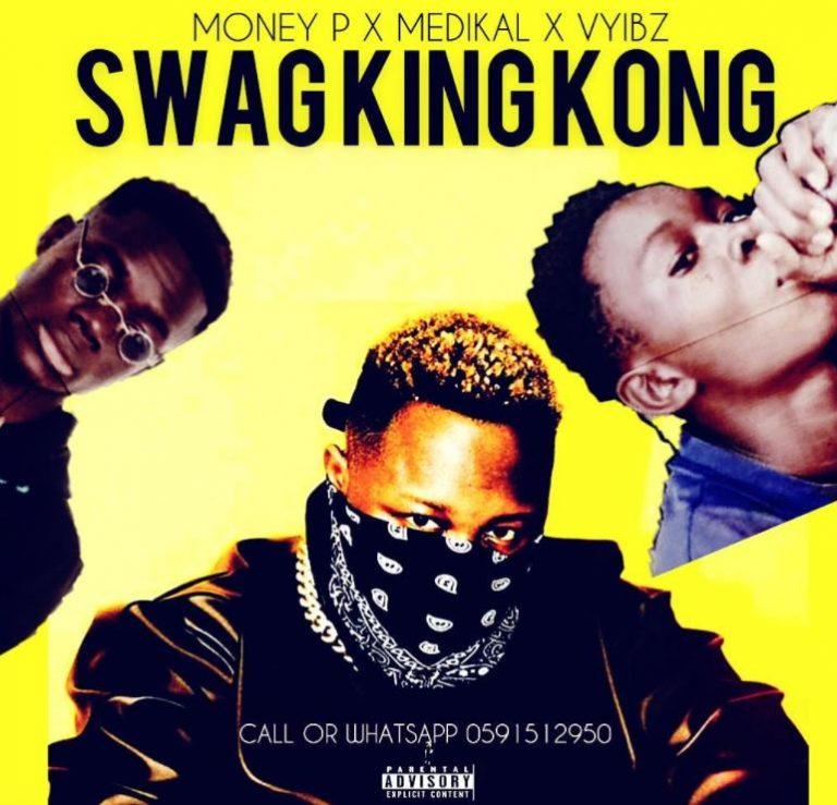 Money P Ft Vyibz Medikal – Swag King Kong