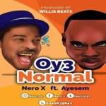 Nero X ft Ayesem – Oy3 Normal