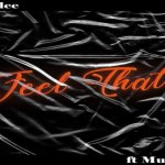 Shaydee ft Mugeez R2Bees – Feel That