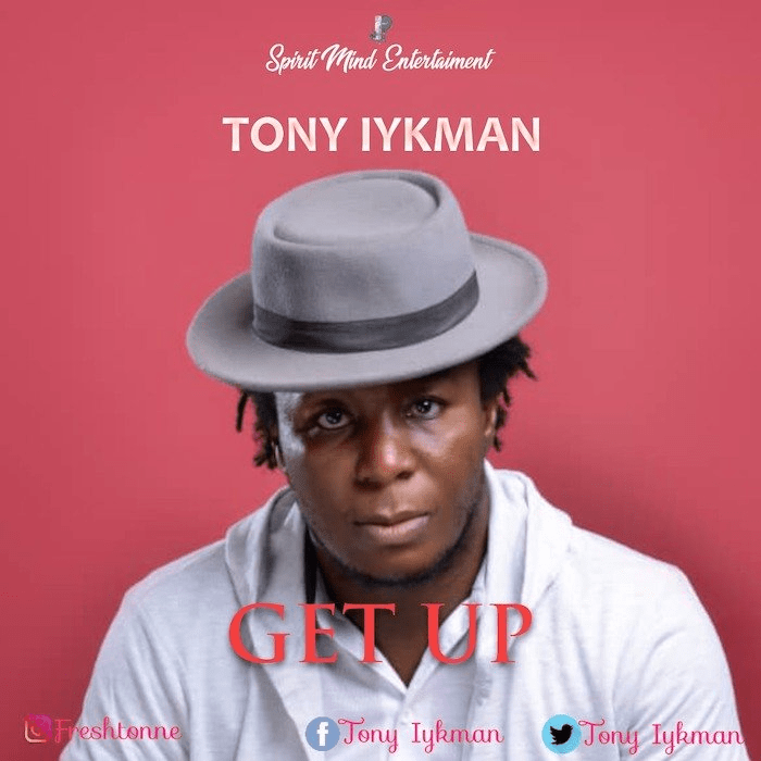 Tony Iykman – Get Up