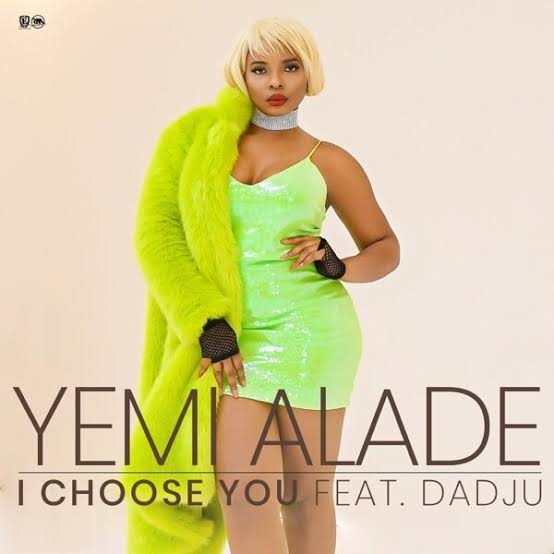 Yemi Alade ft Dadju – I Choose You