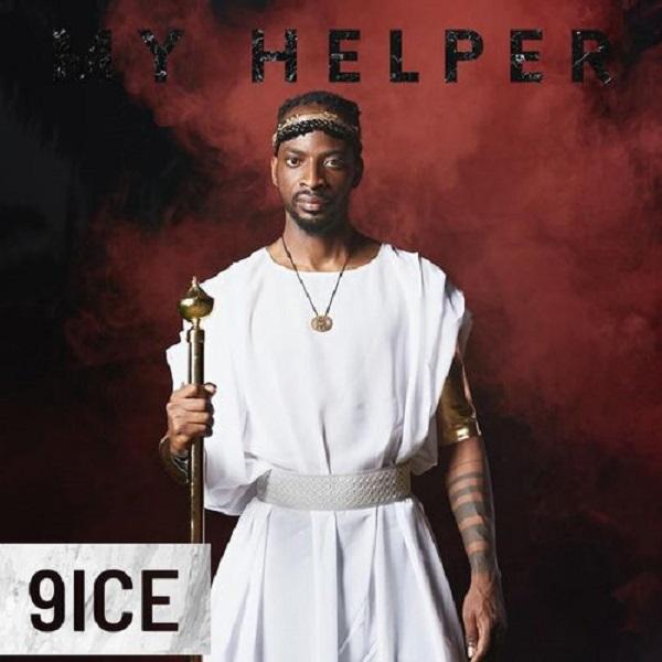 9ice My Helper (Mp3 Download)