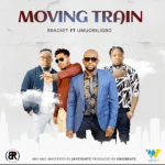 Bracket Moving Train ft. Umu Obiligbo Mp3 Download