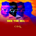 [Full Ablum] CDQ See the Queue Ep Mp3 Download
