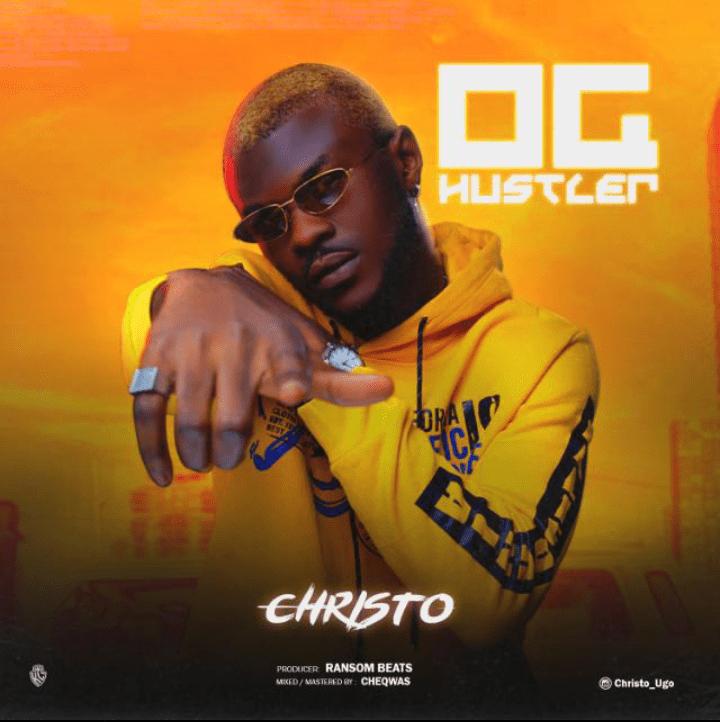 Christo – OG Hustler Mp3 Download