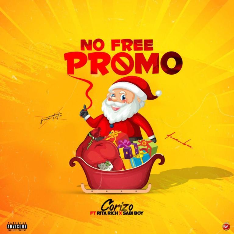 Corizo Ft. Sabi boy & Rita rich – No Free Promo (Mp3 Download)