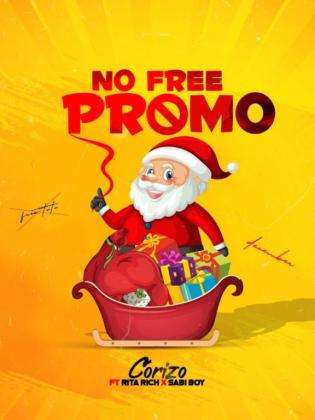 Corizo Ft. Sabi boy & Rita rich – No Free Promo (Mp3 Download)