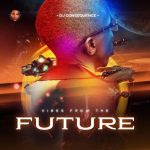 [Album] DJ Consequence Vibes From The Future Mp3 Download