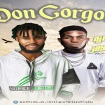 DJ Toski ft Jaywillz – Don Gorgon (Mp3 Download)